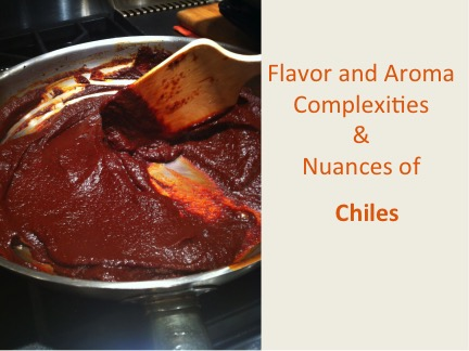 Cooking Workshop Slide: Chiles are for Flavor and Aroma